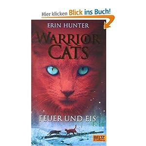Warrior Cats. Feuer und Eis: I, Band 2: Amazon.de: Erin ...
