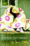 Somebody Elses Summer (0143016431) by Little, Jean