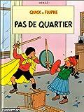 """Afficher """"Quick & Flupke n° 6 Pas de quartier"""""""