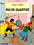 PAS DE QUARTIER