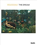 Ann Temkin Rousseau: The Dream (MoMA One on One Series)