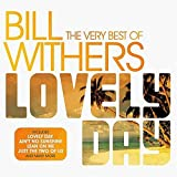 Bill Withers - Lovely Day (The Very Best Of Bill Withers) LOVELY DAY-VERY BEST OF BILL WITHERS