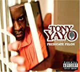 echange, troc Tony Yayo - Thoughts of a Predicate Felon