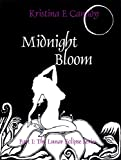 Midnight Bloom (The Lunar Eclipse Series, Edited Version)