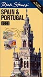 Rick Steves Spain and Portugal: Covers Madrid, Barcelona, Andalucia, Lisbon, the Algarve, and Morocco
