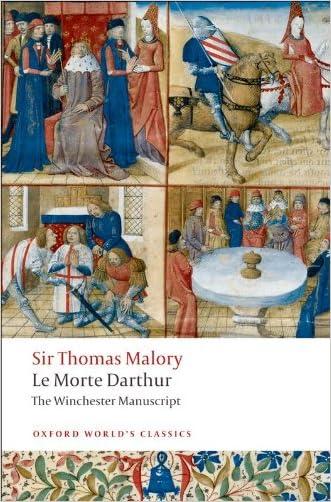 Le Morte Darthur : The Winchester Manuscript (Oxford World's Classics) written by Thomas Malory