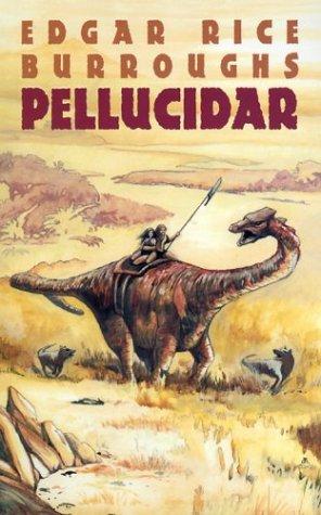 Pellucidar, EDGAR RICE BURROUGHS