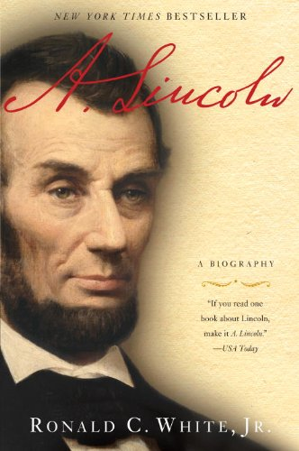 A. Lincoln: A Biography: A Biography