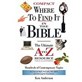 Where to Find It In The Bible (A to Z Series) ~ Ken Anderson