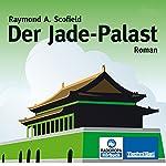 Der Jade-Palast | Raymond A. Scofield
