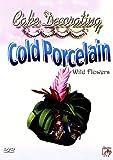 echange, troc Cake Decorating - Cold Porcelain: Garden Flowers [Import anglais]