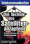 Die Technik des Satellitenanzapfens