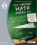 "FLY Throughâ""¢ Math: Multiplication & Division"