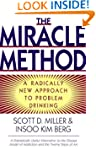 The Miracle Method: A Radically New A...