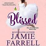 Blissed: Misfit Brides, Book 1 | Jamie Farrell