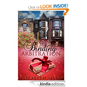 Binding Arbitration, A Chick Lit/Contemporary Romance Novel