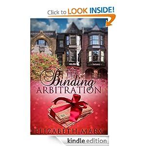 Binding Arbitration, A Chick Lit/Contemporary Romance Novel