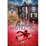 Binding Arbitration ~ Elizabeth Marx
