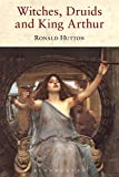 img - for Witches, Druids and King Arthur book / textbook / text book