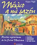 Mexico a Mi Sazon/a Taste of Mexico:...