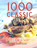 Jo-Anne Cox Elizabeth Towers 1000 Classic Recipes (One Thousand Recipes Ser)