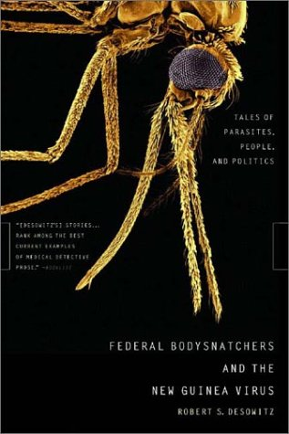 Federal Bodysnatchers And The New Guinea Virus: Tales Of Parasites, People, And Politics