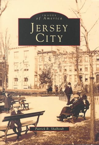 Jersey City, New Jersey (Images of America (Arcadia Publishing))