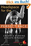 Headspace for the Perfect Race: Creat...