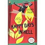 My Happy Days In Hell (Penguin Modern Classics)by Gy�rgy Faludy