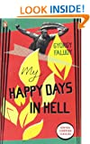 My Happy Days In Hell (Penguin Modern Classics)