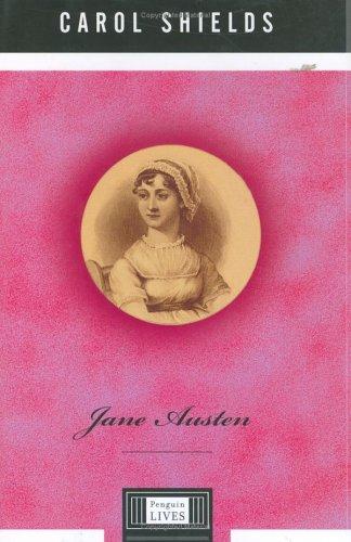 Jane Austen (Penguin Lives), Carol  Shields