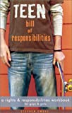 Teen Bill of Responsibilities: A Rights & Responsiblilites Workbook
