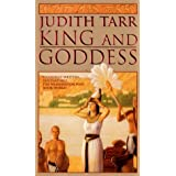 King and Goddess (King & Goddess)by Judith Tarr