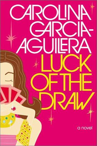 Luck of the Draw, CAROLINA GARCIA-AGUILERA
