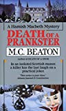 Death of a Prankster (Hamish Macbeth Mysteries, No. 7)