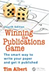 Winning the Publications Game: How to...