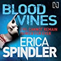 Blood Vines Audiobook by Erica Spindler Narrated by Jennifer Woodward