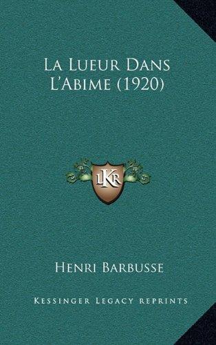 La Lueur Dans L'Abime (1920)