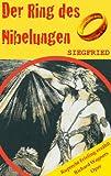 SIEGFRIED (Der Ring des Nibelungen 3). Opernkrimi mit Original-Libretto
