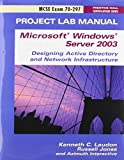 img - for MCSE Designing a Microsoft Windows Server 2003 Active Directory and Network Infrastructure Exam Cram 2 (Exam Cram 70-297): AND Project Lab Manual book / textbook / text book