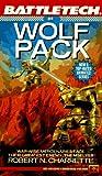 Wolf Pack (Battletech # 4) (Vol 4)