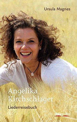 angelika-kirchschlager-liederreisebuch