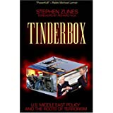 Tinderbox: U.S. Foreign Policy and the Roots of Terrorism ~ Stephen Zunes