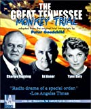 img - for The Great Tennessee Monkey Trial: Starring Charles Durning, Edward Asner and Tyne Daly book / textbook / text book
