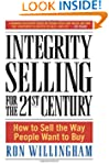 Integrity Selling for the 21st Centur...