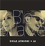 Be Brave(CD+DVD)