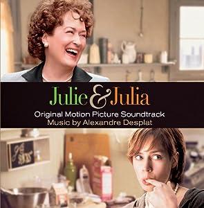 Julie & Julia (Original Motion Picture Soundtrack) from Various Artists Alexandre Desplat