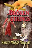 img - for Broken Strings book / textbook / text book