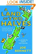 A Land of Two Halves: An Accidental Tour of New Zealand