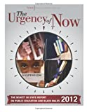 The Urgency of Now: The Schott Foundations 50 State Report on Public Education and Black Males